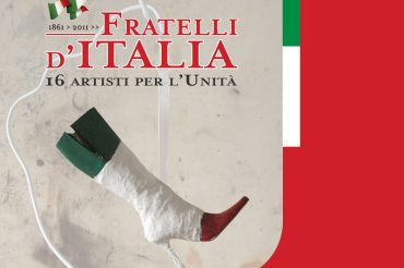 Fratelli d'Italia. 16 artisti per l'Unità