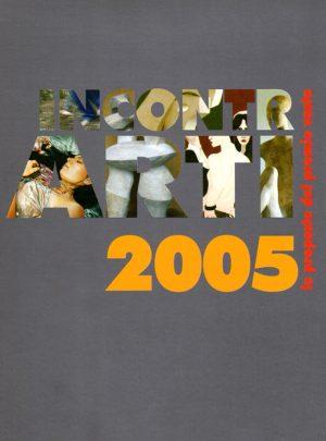 IncontrArti 2005