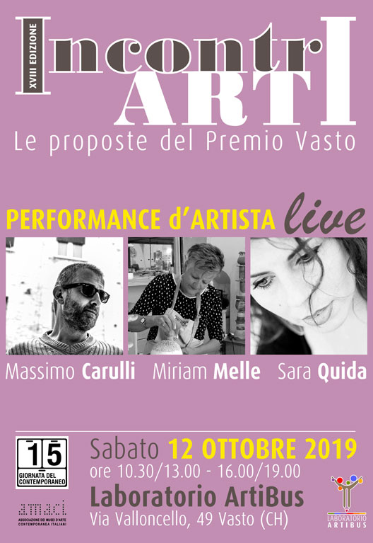 IncontrArti 2019. Le proposte del Premio Vasto con performance d'artista live di Carulli, Melle, Quida